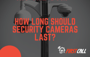 How long should security cameras last?