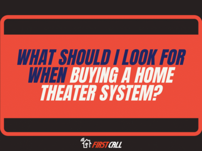 What should I look for when buying a home theater system?